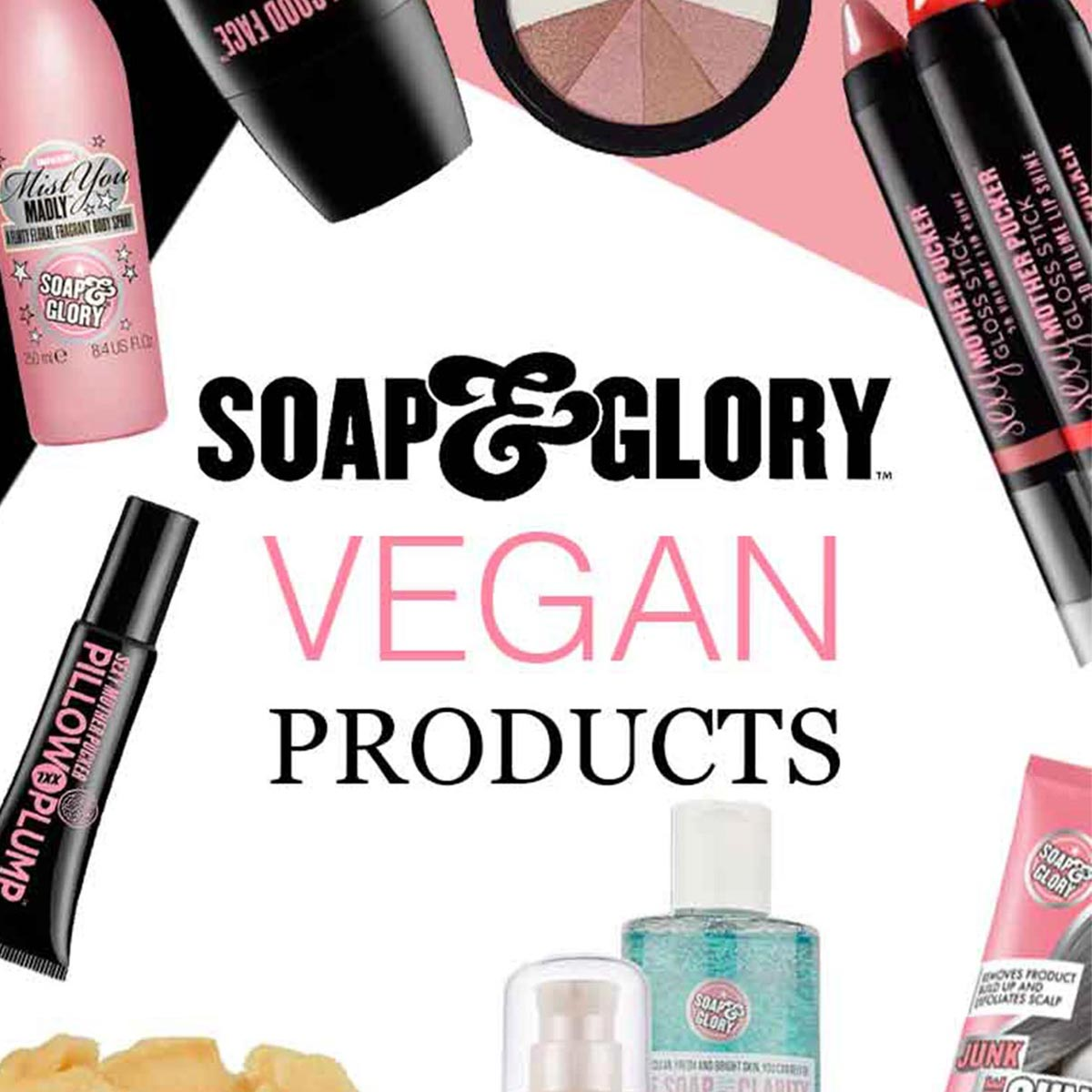 Soap and glory cruelty free and vegan products