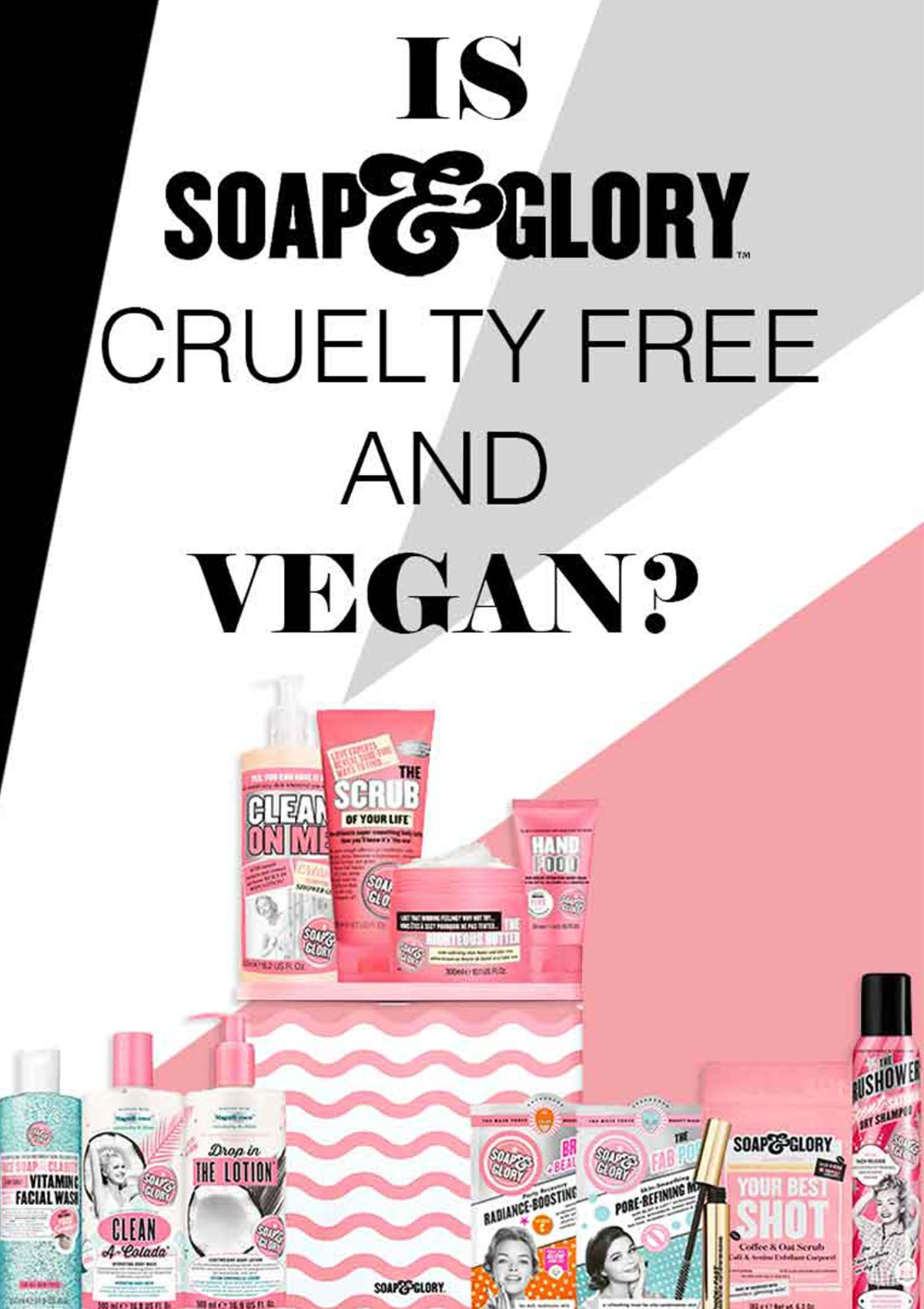 IS SOAP AND GLORY CRUELTY-FREE AND VEGAN banner